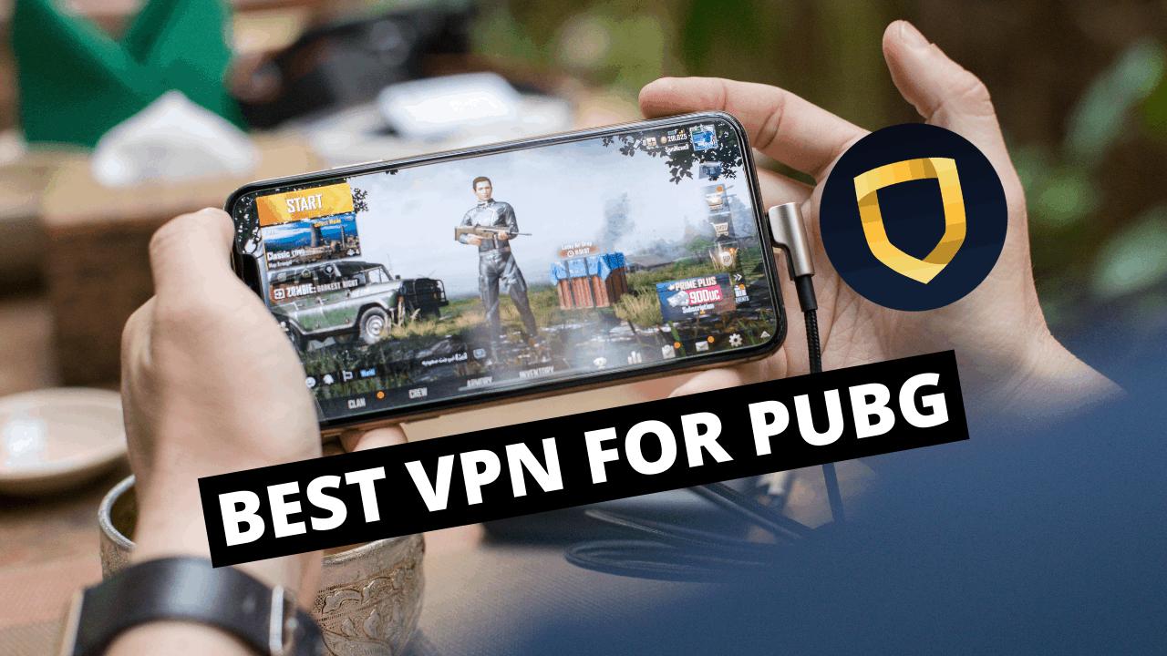 BEST VPN FOR PUBG